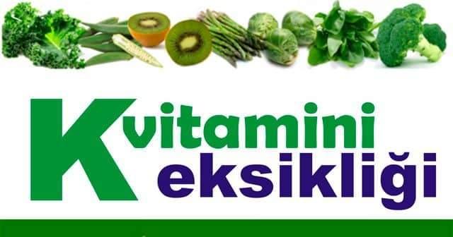K Vitamini Eksikliği Hangi Hastalıklara Yol Açar, Nelere Sebep Olur?